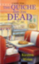 The Quiche and the Dead, a humorous cozy mystery novel with pie