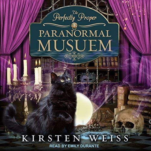 The Perfectly Proper Paranormal Museum Audio Book Cover