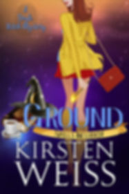 Ground, a witch mystery in the Witches of Doyle series of paranormal mystery novels