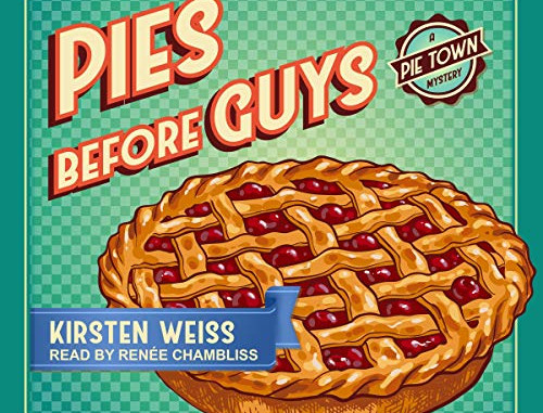 Pies Before Guys is an AudioBook too!