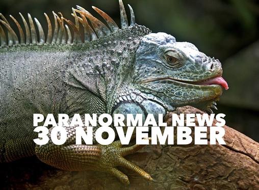Paranormal News! 30 November