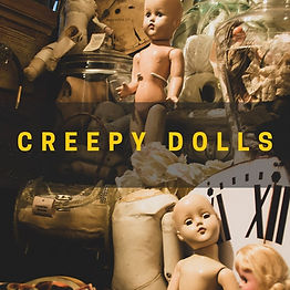 Copy of creepy dolls.jpg