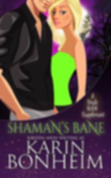Shaman's Bane, a paranormal romance and mystery in the Witches of Doyle series of witch mystery books