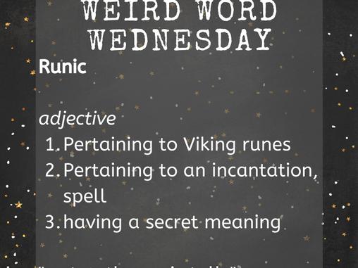 Hyperion's wEiRd Word Wednesday: Runic!