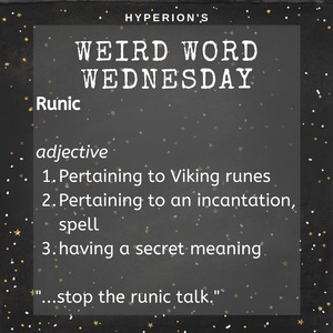 Runic. Adjective. 1. Pertaining to Viking runes. 2. Pertaining to an incantation. 3. Having a secret meeting. Usage: Cut the runic talk.