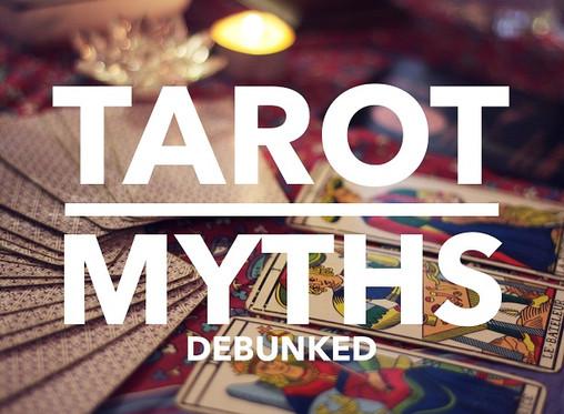 7 Tarot Myths Debunked