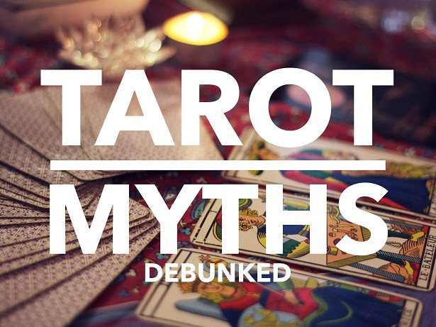 Tarot Myths Debunked