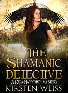 The Shamanic Detective urban fantasy paranormal mystery