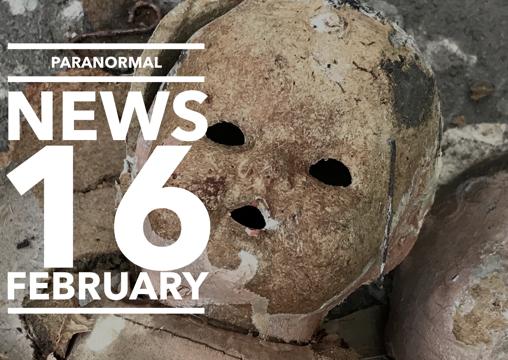 Paranormal News! 16 February 2018