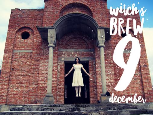 Witch's Brew! 9 December 2017