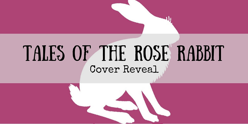 Tales of the Rose Rabbit