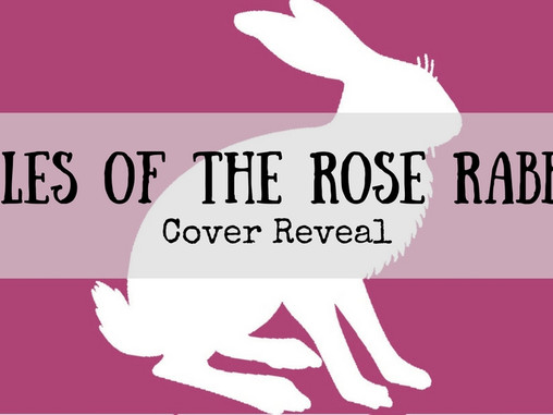 Cover Reveal: Tales of the Rose Rabbit