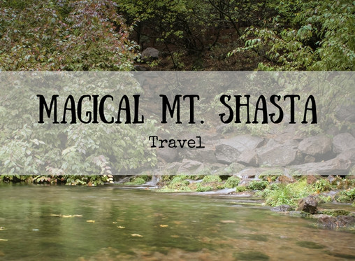 Magical Mt. Shasta