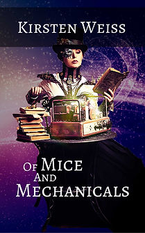 Of Mice and Mechanicals, a steampunk mystery book