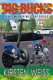 Book Cover: Big Bucks, A Big Murder Mystery SEries