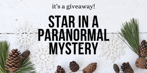 It's a giveaway! Star in a paranormal mystery by Kirsten Weiss