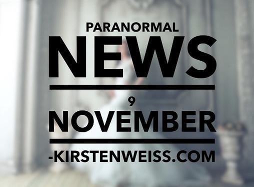 Paranormal News! 9 November