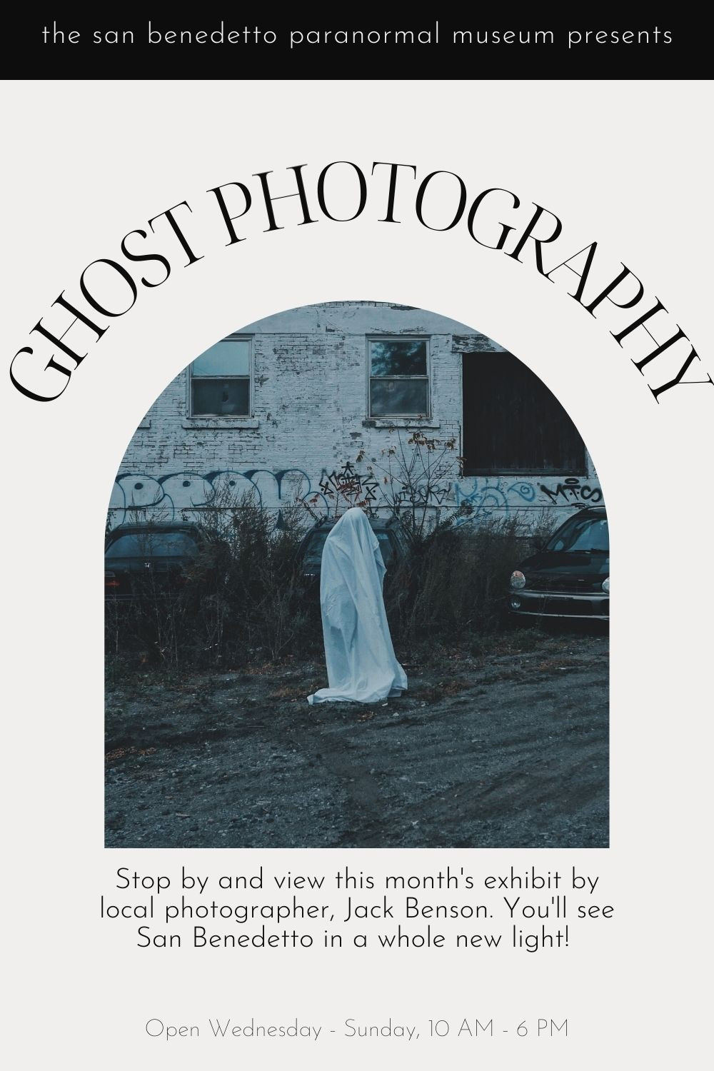 the San Benedetto Paranormal Museum presents ghost photography! Stop by and view this month's exhibit by local photographer, Jack Benson. You'll see San Benedetto in a whole new light!