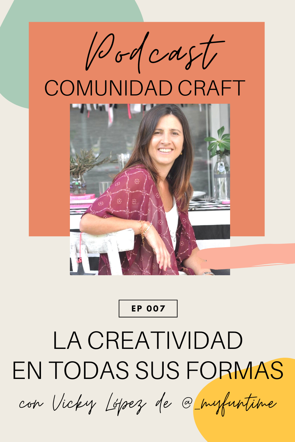 Podcast Comunidad Craft Vicky López My Fun Time