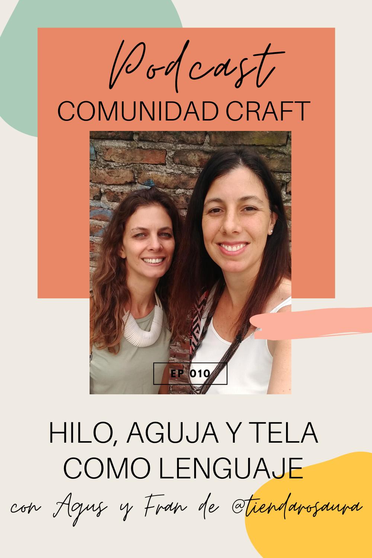 Podcast Comunidad Craft ep 10 Tienda Rosaura