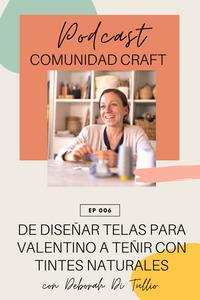Podcast Comunidad Craft Deborah Di Tullio Líbica patchwork