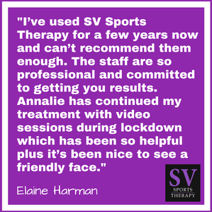 """""""I've used SV Sports Therapy for a few years now and can't recommend them enough."""" - Elaine Har"""