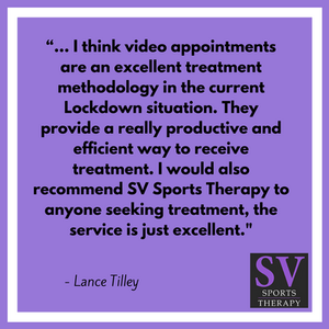 """""""I think video appointments are an excellent treatment methodology in the current Lockdown situ"""