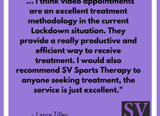 """I think video appointments are an excellent treatment methodology in the current Lockdown situ"