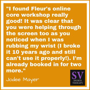 """I found Fleur's online core workshop really good!"" - Jodee Mayer"