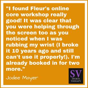 """I found Fleur's online core workshop really good!"" - Jodee Mayer"