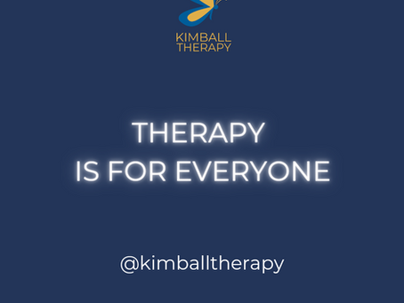 THERAPY IS FOR EVERYONE