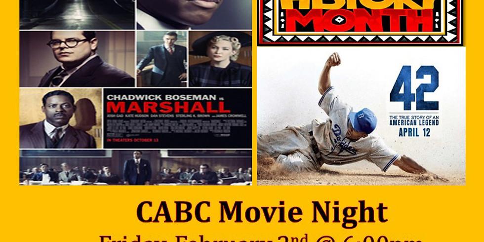 BLACK HISTORY - CABC MOVIE NIGHT
