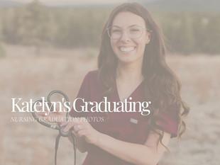 Katelyn's Graduating!