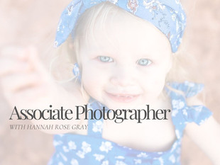 My Associate Position with Hannah Rose Gray Photography