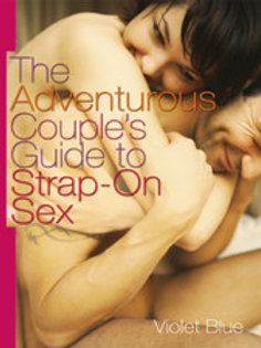 Adventurous Couples Guide to Strap On Sex