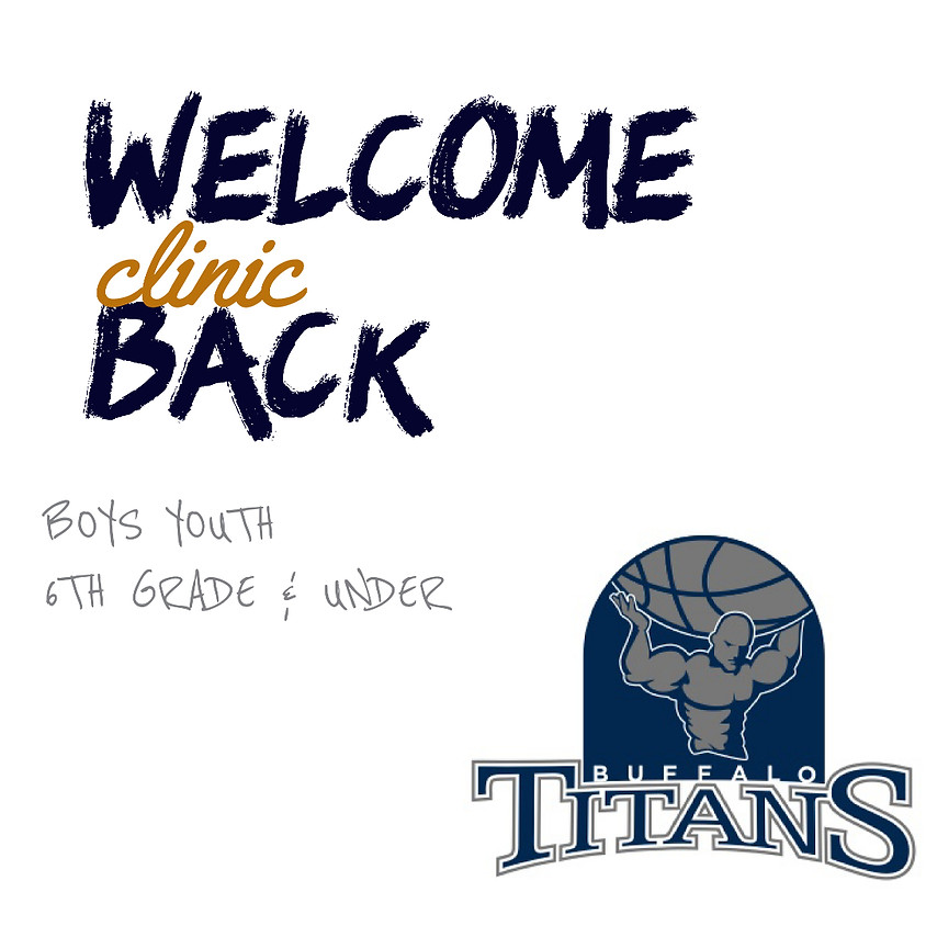 Welcome Back Clinic - Boys Youth (Grades 6 & Under)