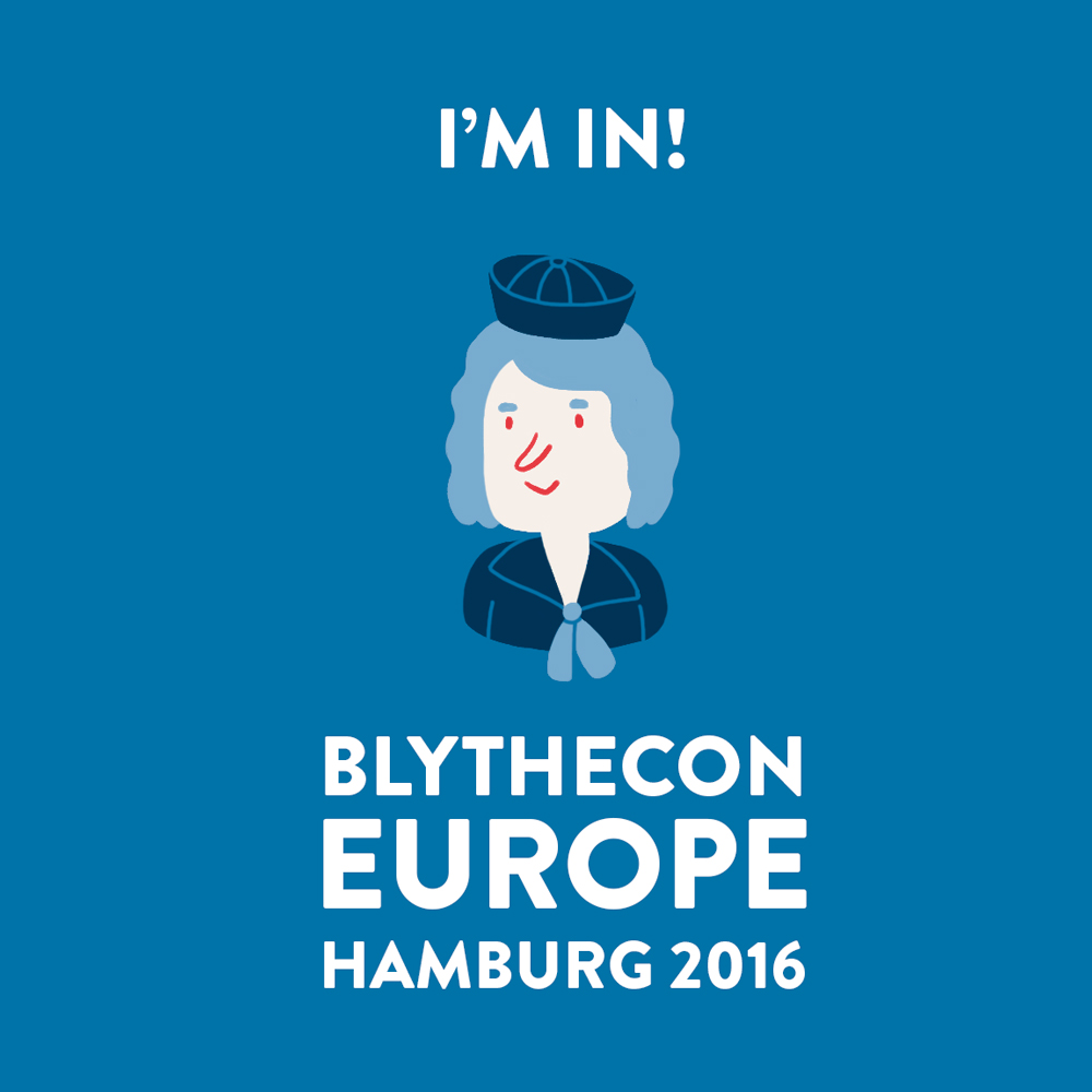 BLYTHECON EUROPE 2016 HAMBURG