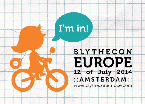 Blythecon Europe 2014 Amsterdam