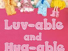 Luv-able Hug-able ぬいぐるみ展