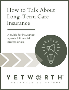 How to Talk About Long-Term Care Insuran