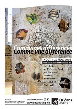 """Exposition Communes différences, comme une différence #01"""" - Collégiale saint Pierre le Puiellier, Orléans 2016 (Participation Nathalie Hurtier et Olivier Valézy)"""