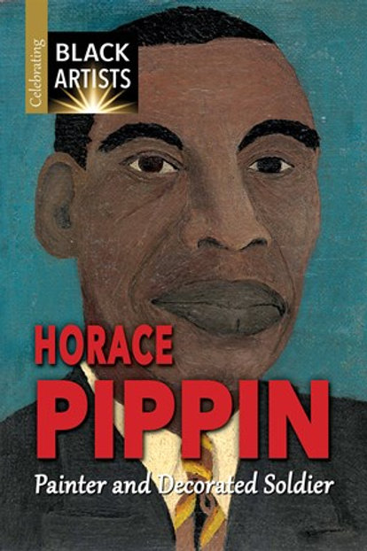 Horace Pippin: Painter and Decorated Soldier