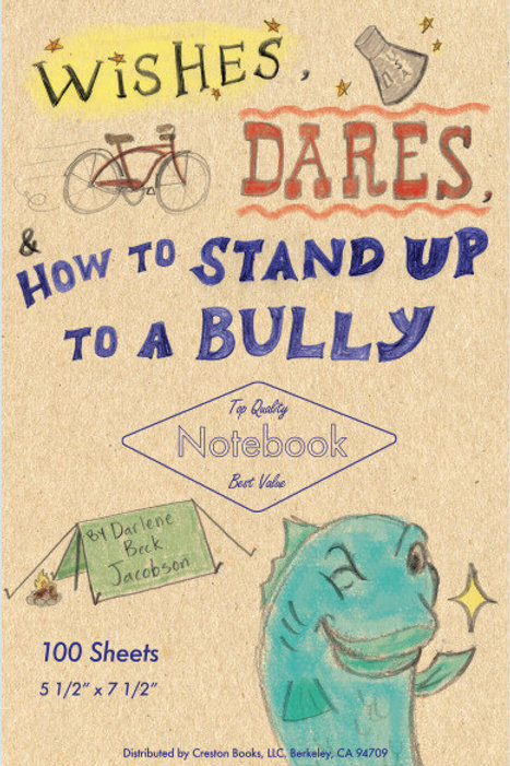 Wishes, Dares, and How to Stand Up to a Bully