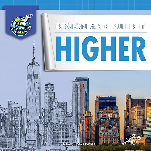 Design and Build it Higher