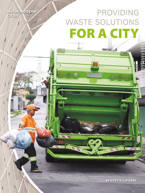 Providing waste solutions for a city