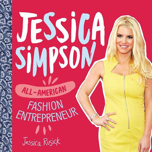 Jessica Simpson: All-American Fashion Entrepreneur