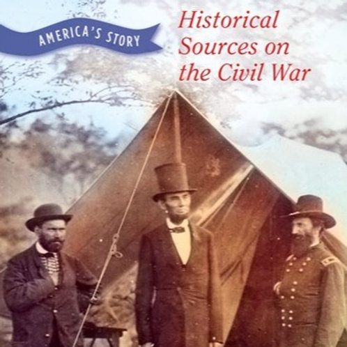 Historical Sources on the Civil War