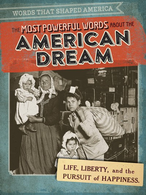 The most powerful words about the American Dream