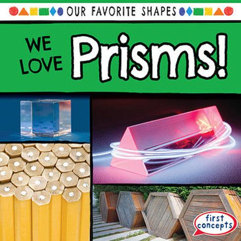 We love prisms!