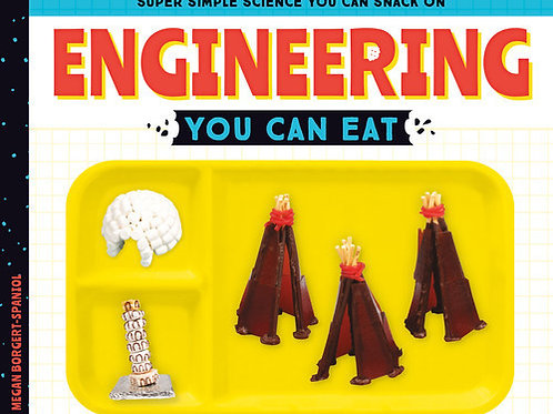 Engineering You Can Eat